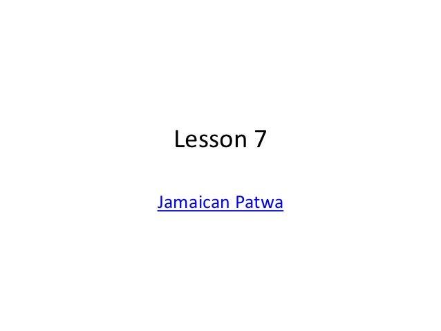 Learn Jamaican Patwa Basics 7