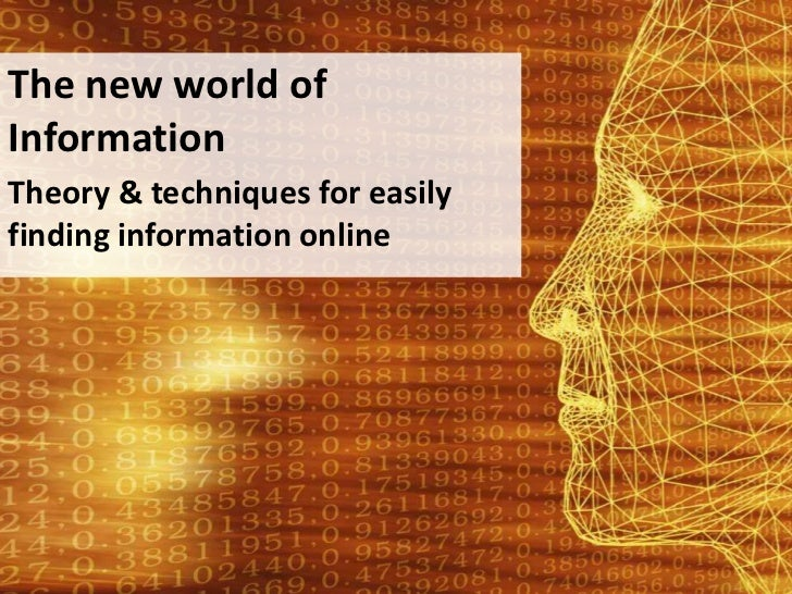 The World of Information