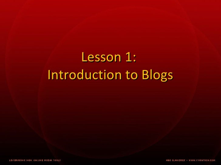 Lesson 1: Introduction to Blogs