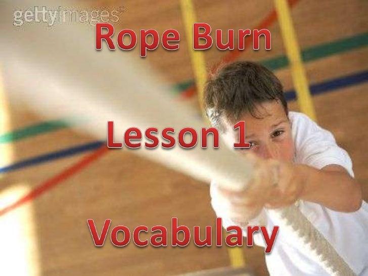 Rope Burn - Vocabulary