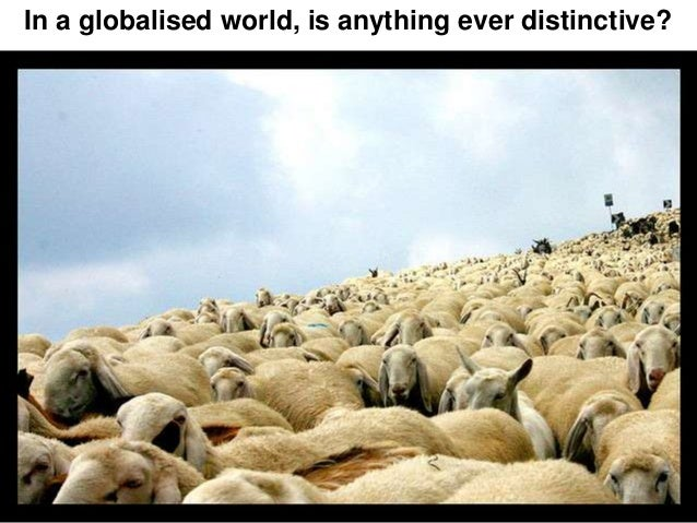 In a globalised world, is anything ever distinctive?