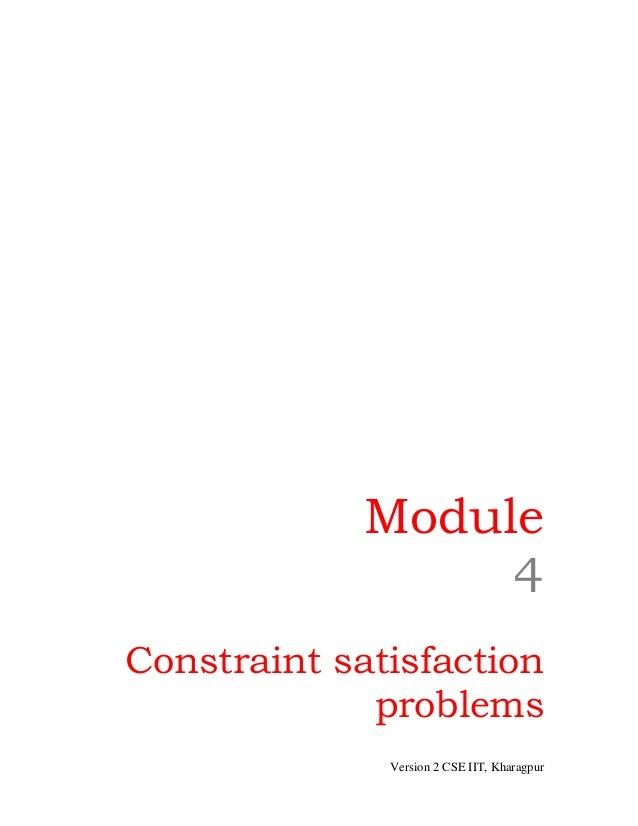 Module                  4Constraint satisfaction             problems              Version 2 CSE IIT, Kharagpur