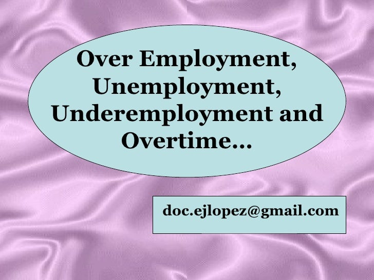 case study about underemployment Underemployment is the under-use of a worker due to a job that does not use the  worker's skills  underemployment has been studied from a variety of  perspectives, including economics, management, psychology, and sociology   lay-offs (eg union rules requiring managers to make a case to fire a worker or  spend time.