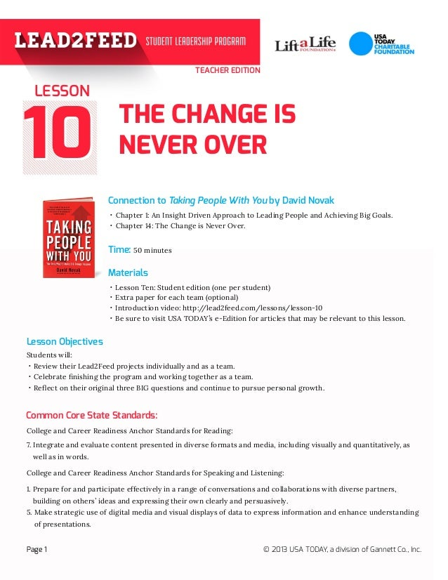 TEACHER EDITION  LESSON  10  THE CHANGE IS NEVER OVER Connection to Taking People With You by David Novak ·· Chapter 1: An...