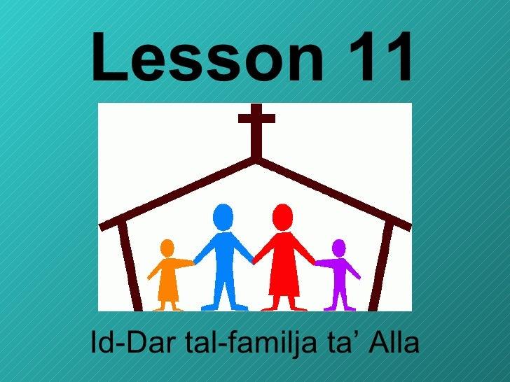 Lesson 11 Id-Dar tal-familja ta' Alla