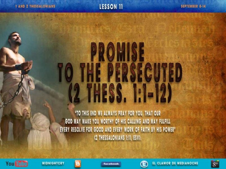 """LESSON 11 """"PROMISE TO THE PERSECUTED"""""""