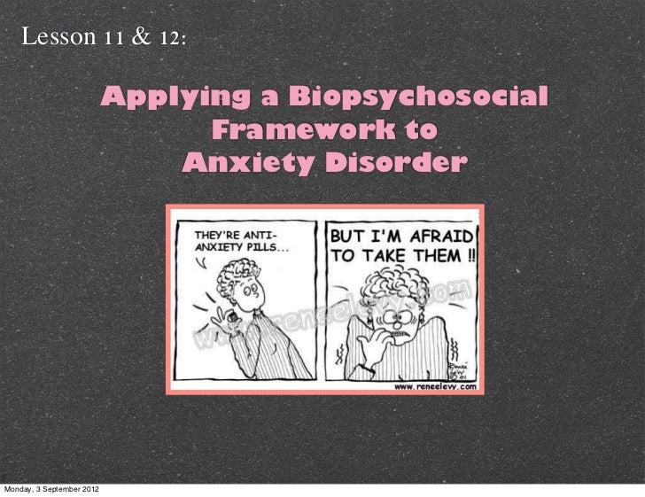 Lesson 11 & 12:                           Applying a Biopsychosocial                                 Framework to         ...