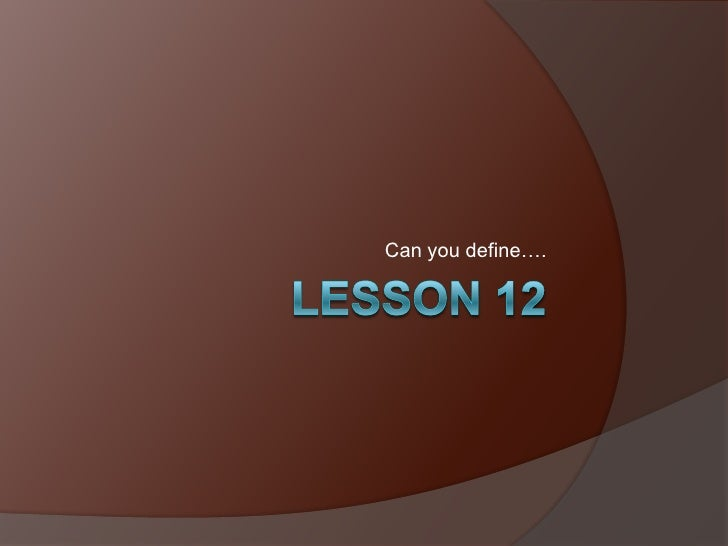 Lesson 12 Wordly Wise