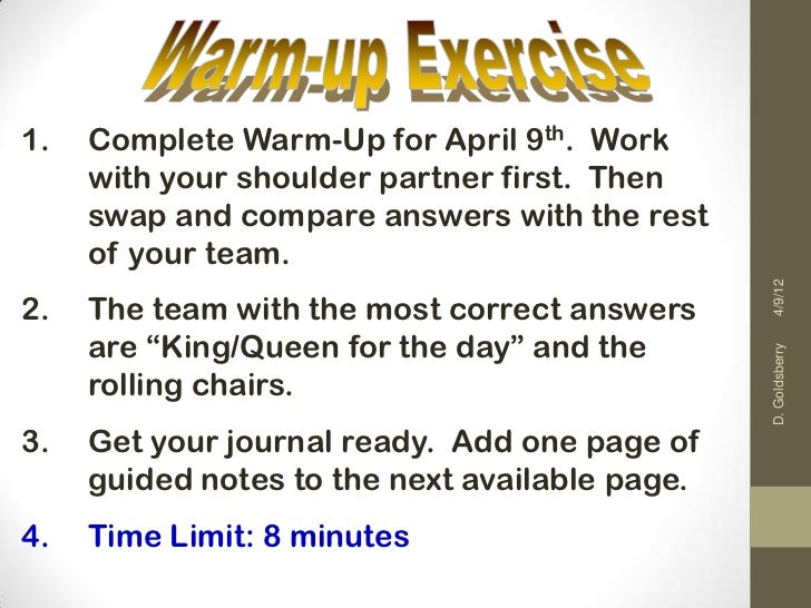 1.   Complete Warm-Up for April 9th. Work     with your shoulder partner first. Then     swap and compare answers with the...