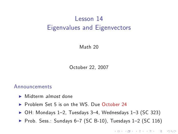 Lesson 14             Eigenvalues and Eigenvectors                           Math 20                        October 22, 20...