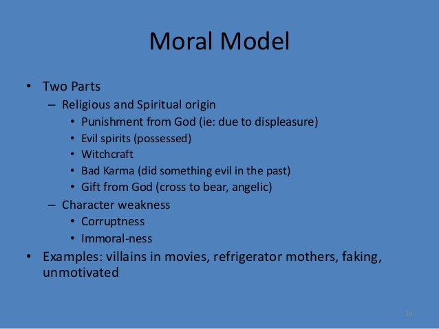 moral model of addiction 34 models that help us understand aod use in  moral model - views addiction as a sin or a moral weakness  34 models that help us understand aod use in society.