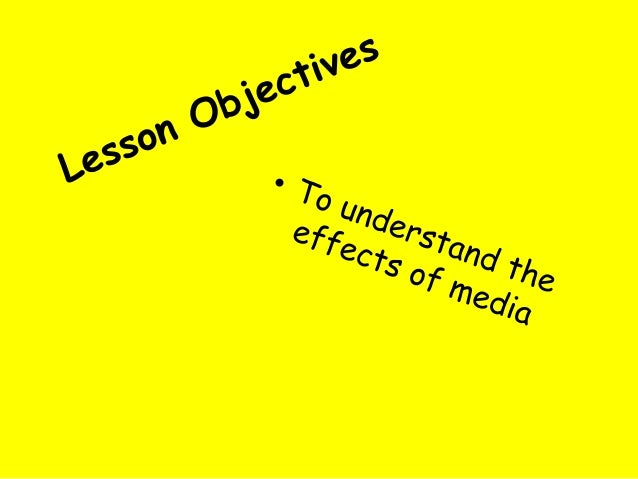 Lesson 15 AS Media Studies -  media effects