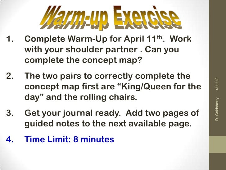1.   Complete Warm-Up for April 11th. Work     with your shoulder partner . Can you     complete the concept map?2.   The ...