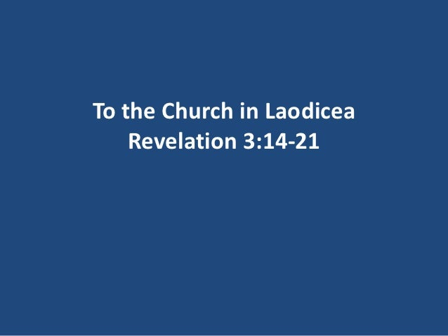 Revelation Part 15 - The Church in Laodicea