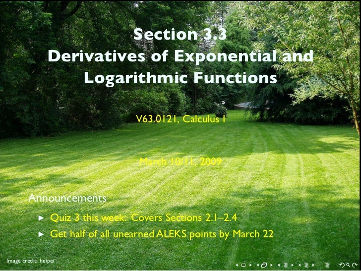 Section 3.3                  Derivatives of Exponential and                      Logarithmic Functions                    ...