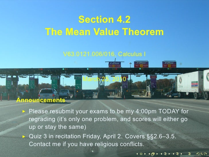 Section 4.2          The Mean Value Theorem                 V63.0121.006/016, Calculus I                          March 25...
