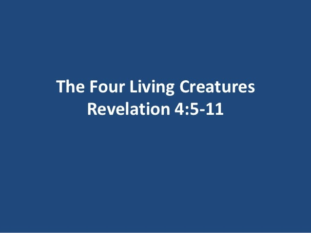Lesson 17 the four living creatures