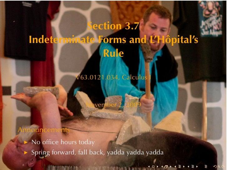 Section3.7   IndeterminateFormsandL'Hôpital's                  Rule                   V63.0121.034, CalculusI        ...
