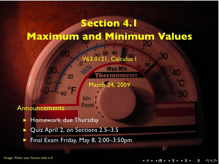 Section 4.1                Maximum and Minimum Values                                      V63.0121, Calculus I           ...