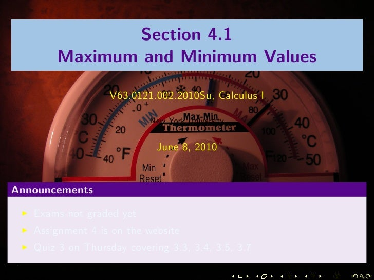 Section 4.1        Maximum and Minimum Values                     V63.0121.002.2010Su, Calculus I                         ...