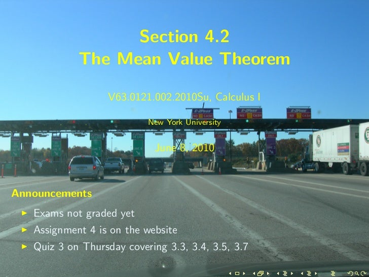 Section 4.2            The Mean Value Theorem                   V63.0121.002.2010Su, Calculus I                           ...
