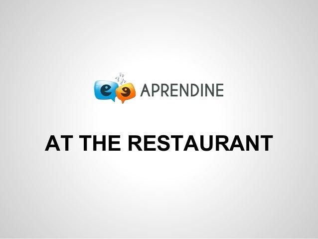 APRENDINE Lesson 1 - At the restaurant