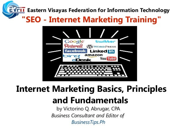 Internet Marketing Basics, Principles and Fundamentals