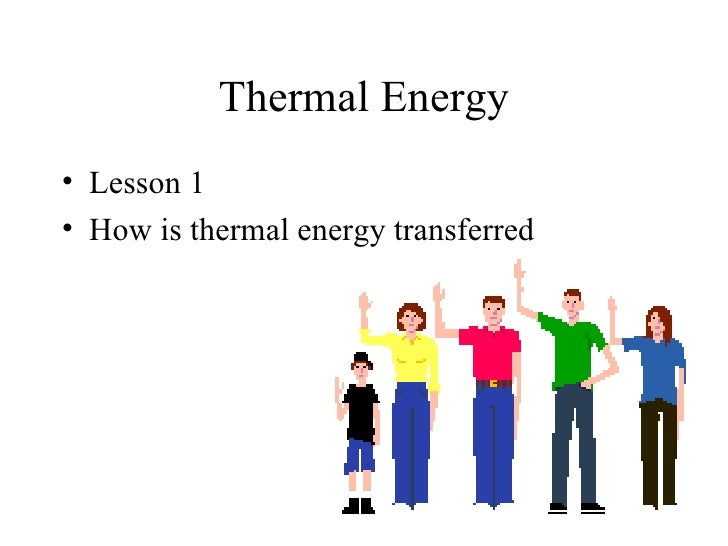 Lesson 1 thermal energy