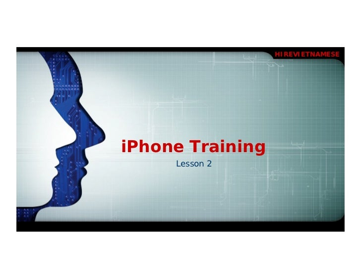 HIREVIETNAMESEiPhone Training     Lesson 2