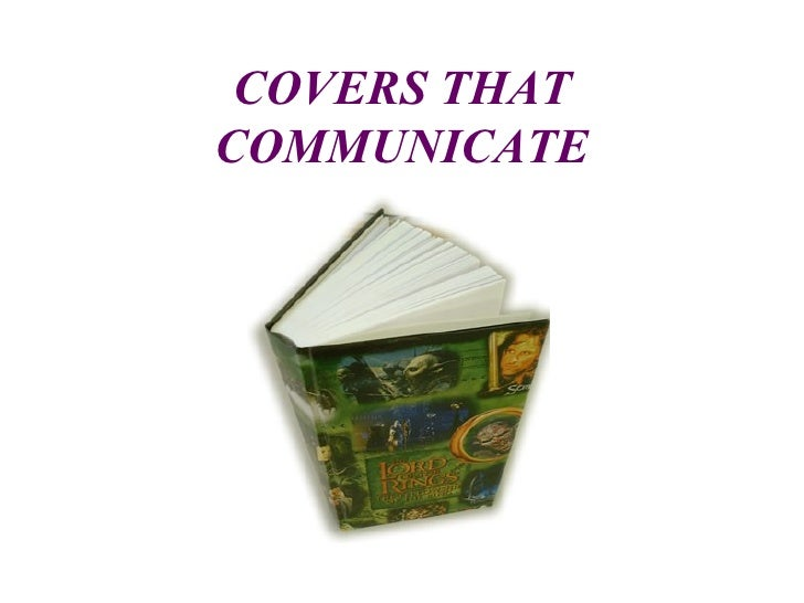 COVERS THAT COMMUNICATE