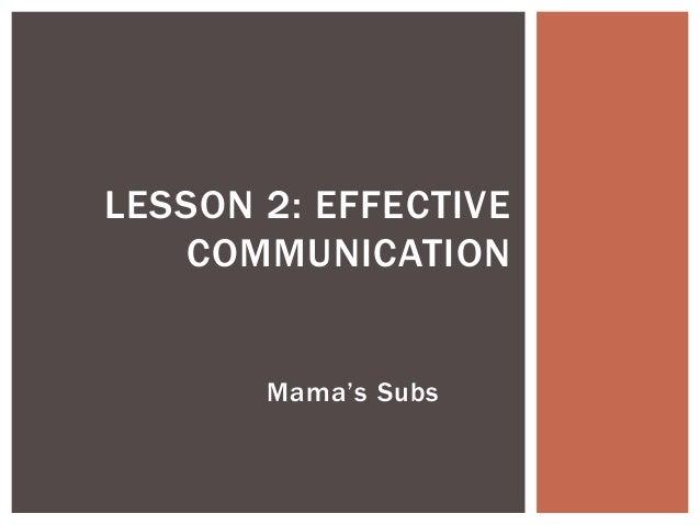 Lesson 2: Effective Communication