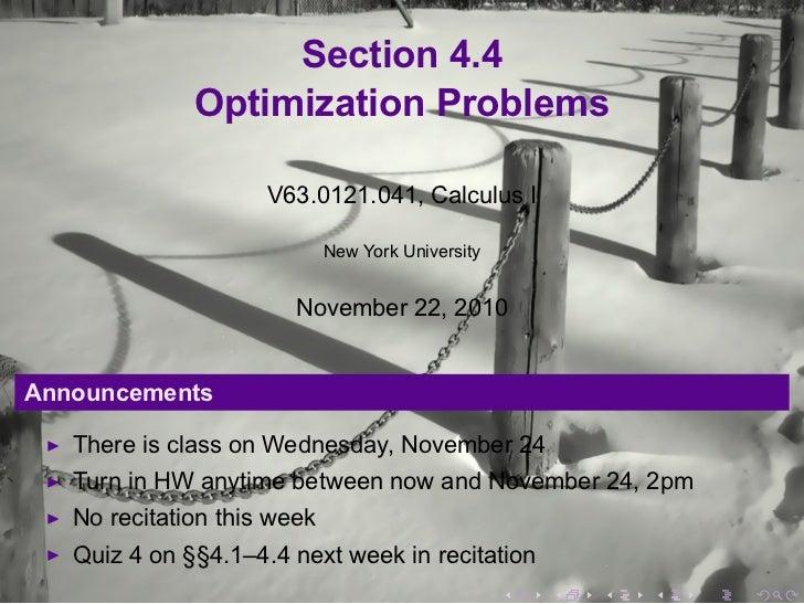 Section 4.4              Optimization Problems                     V63.0121.041, Calculus I                             Ne...