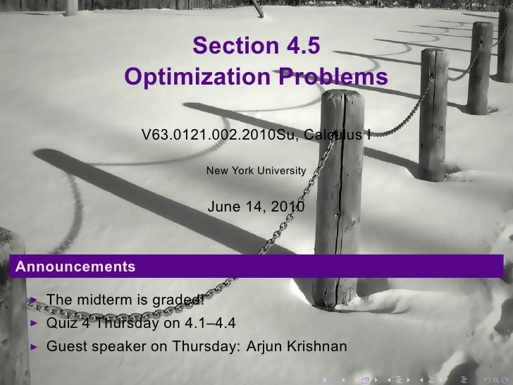Section 4.5              Optimization Problems                  V63.0121.002.2010Su, Calculus I                           ...