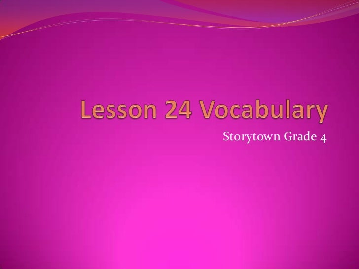 Storytown Lesson 24 Vocabulary