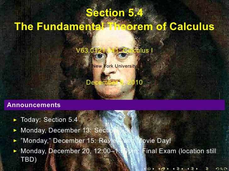 Section 5.4     The Fundamental Theorem of Calculus                        V63.0121.041, Calculus I                       ...