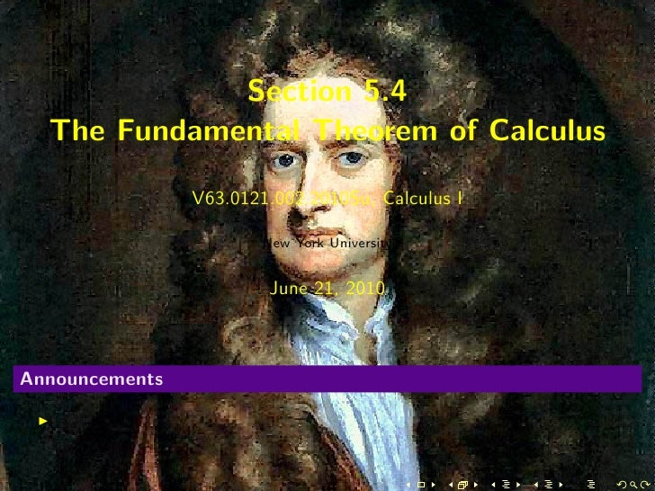 Section 5.4   The Fundamental Theorem of Calculus                  V63.0121.002.2010Su, Calculus I                        ...