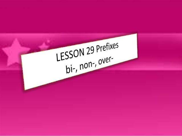 Lesson 29 prefixes