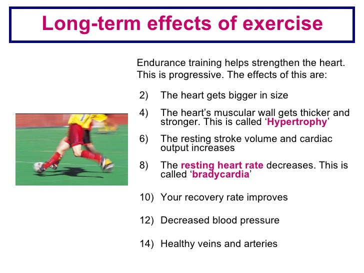 the effects of exercise in the Immediate effects in response to exercise the cardiovascular system immediately: increases the heart rate increases the stroke volume increases the systolic blood.