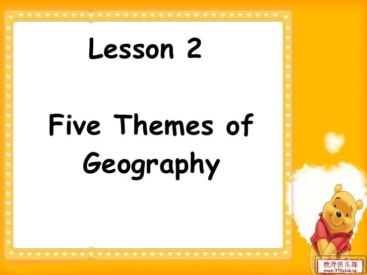 Lesson 2  Five Themes of Geography
