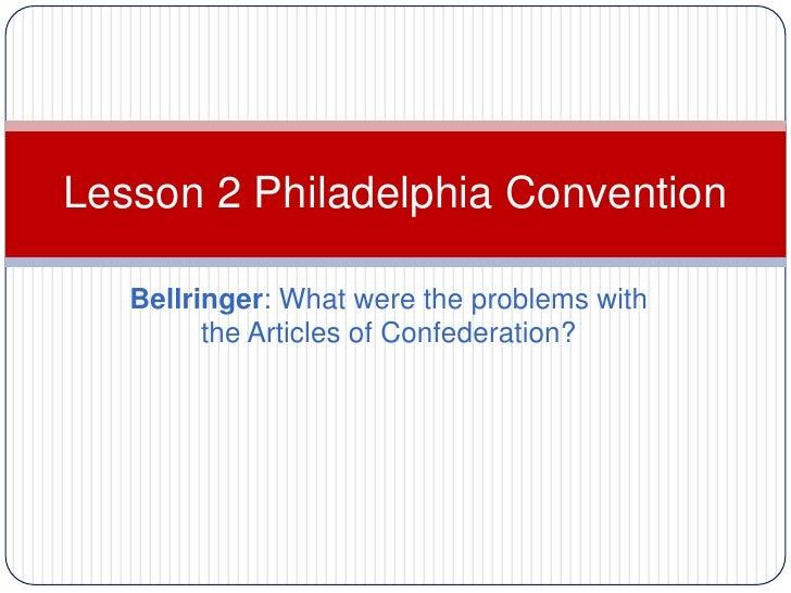 Lesson 2 Philadelphia Convention