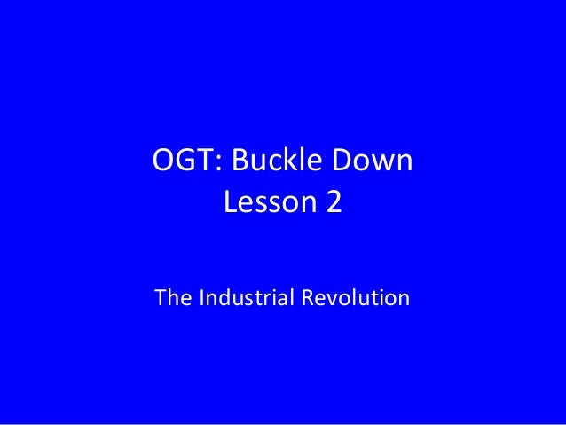 OGT: Buckle Down    Lesson 2The Industrial Revolution