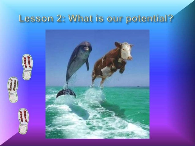 Lesson 2 What is our Potential?