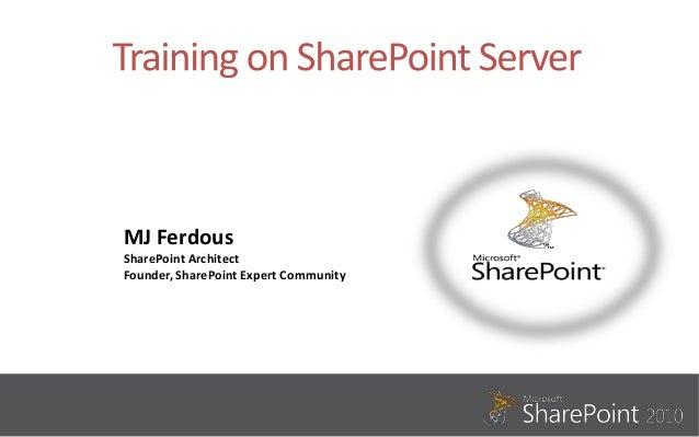 MJ FerdousSharePoint ArchitectFounder, SharePoint Expert Community