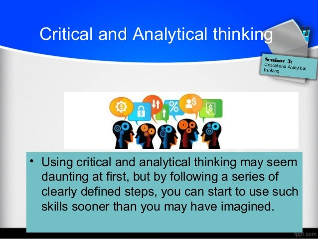 How to think critically and analytically