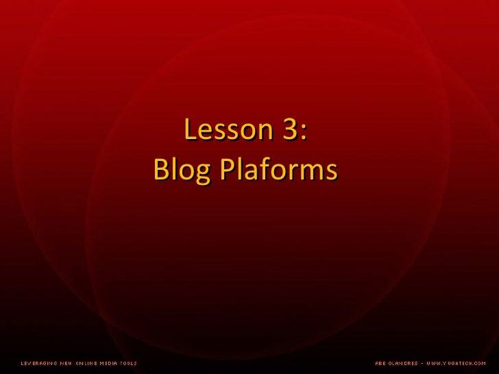 Lesson 3:  Blog Platforms