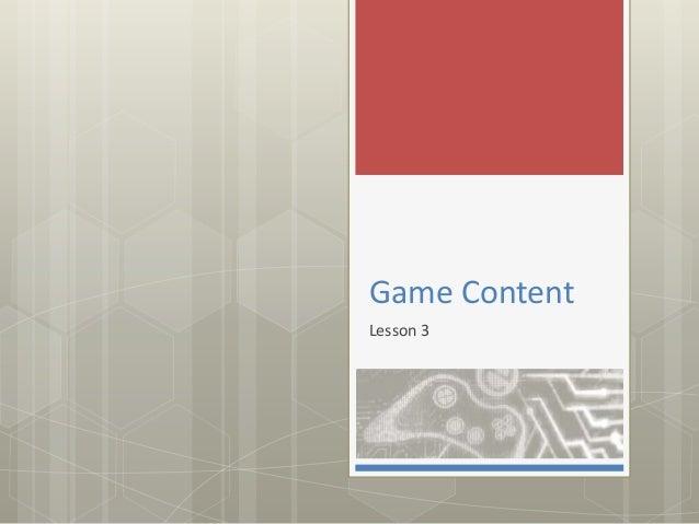 Game Content Lesson 3