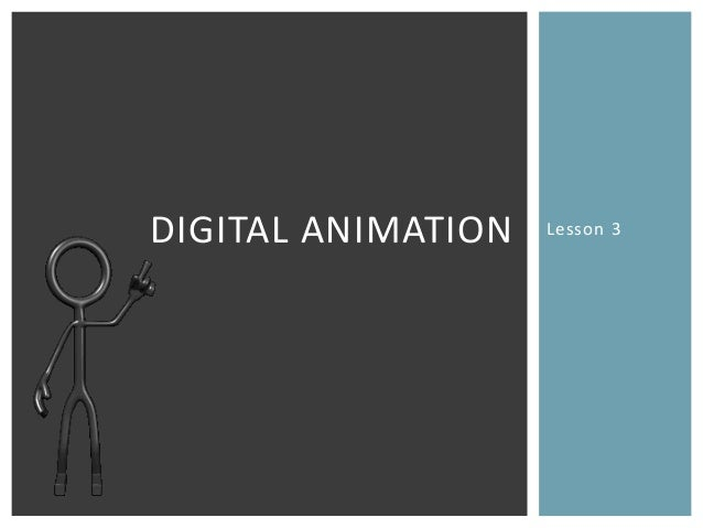 Lesson 3DIGITAL ANIMATION