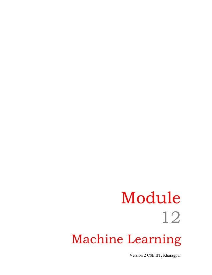 Module          12Machine Learning        Version 2 CSE IIT, Kharagpur