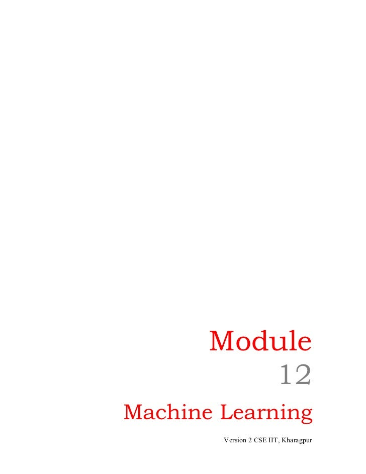 Module          12Machine Learning        Version 2 CSE IIT, Kharagpur