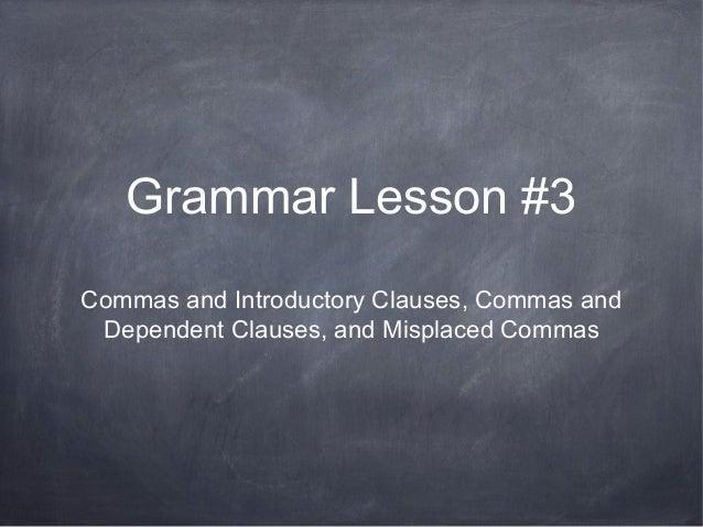 Lesson #3 Commas